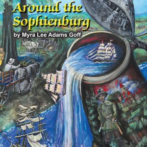 Front cover of the new book, Around the Sophienburg. Artwork by Patricia S. Arnold.